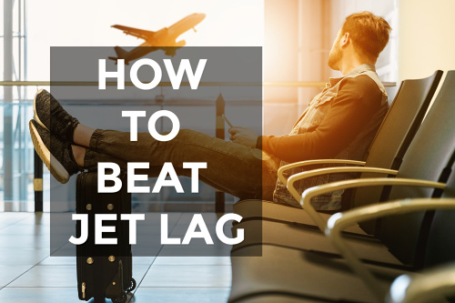 Tips on How to Beat Jet Lag